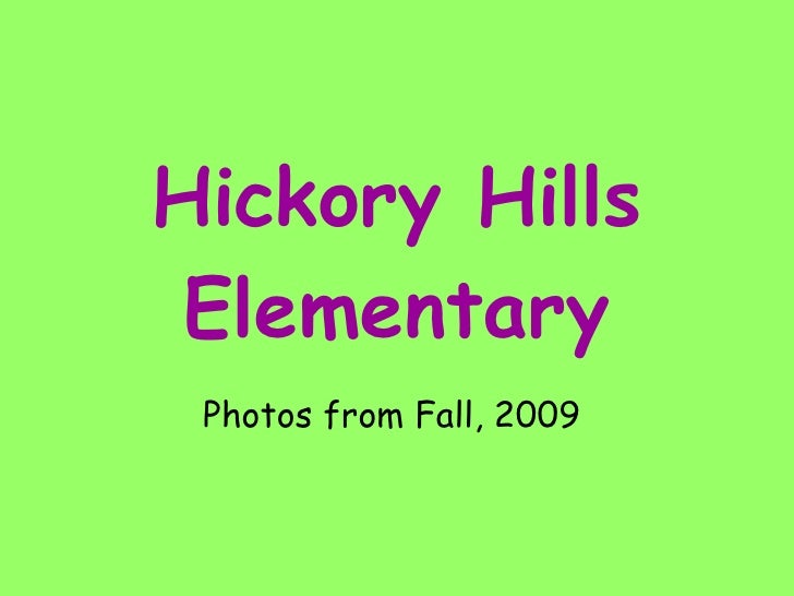 Hickory Hills Elementary Photos from Fall, 2009