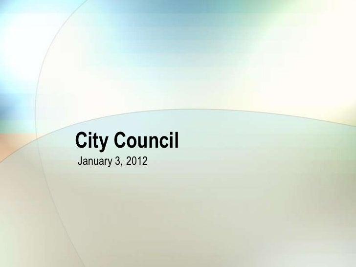 City CouncilJanuary 3, 2012