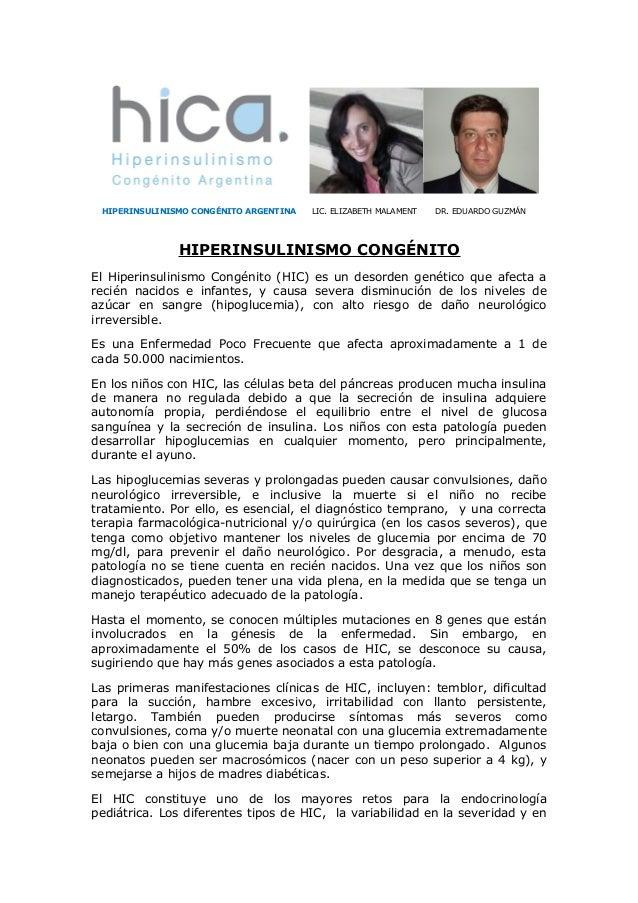 HIPERINSULINISMO CONGÉNITO ARGENTINA LIC. ELIZABETH MALAMENT DR. EDUARDO GUZMÁNHIPERINSULINISMO CONGÉNITOEl Hiperinsulinis...