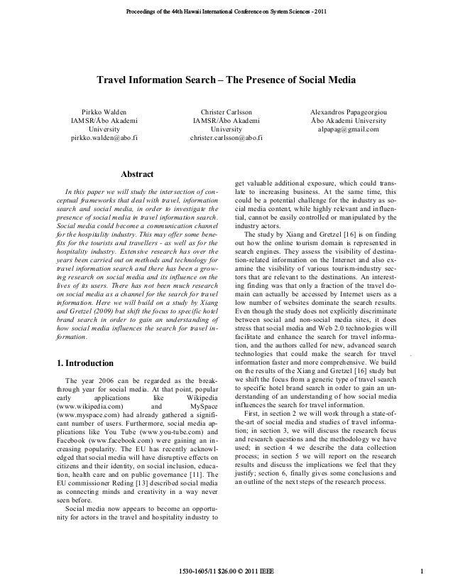 Travel Information Search – The Presence of Social Media Pirkko Walden IAMSR/Åbo Akademi University pirkko.walden@abo.fi C...