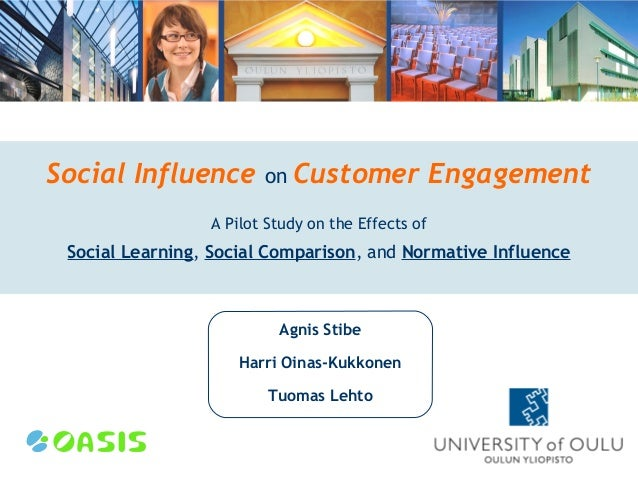 Social Influence        on Customer                Engagement                 A Pilot Study on the Effects of Social Learn...