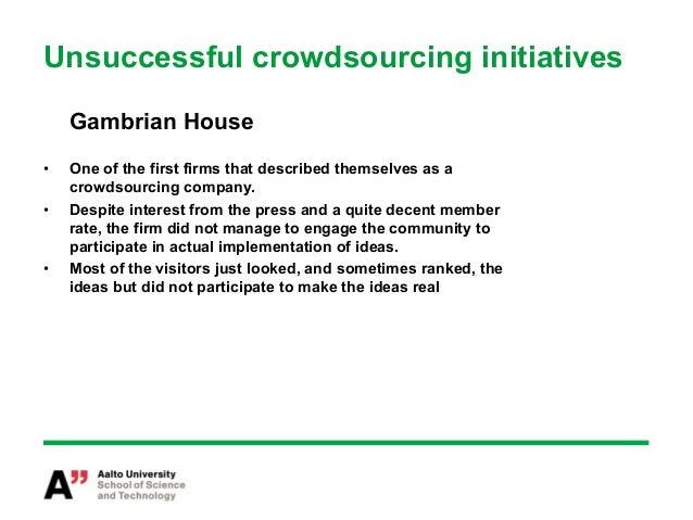 Additional issues hinderingcrowdsourcing•   Organizational resistance,•   Tweaking the game,•   The crowd versus compan...