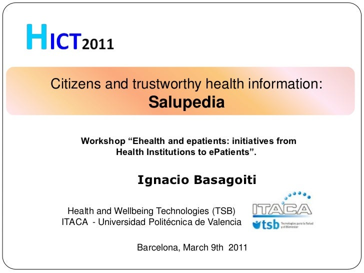"""Citizens and trustworthy health information:                     Salupedia     Workshop """"Ehealth and epatients: initiative..."""