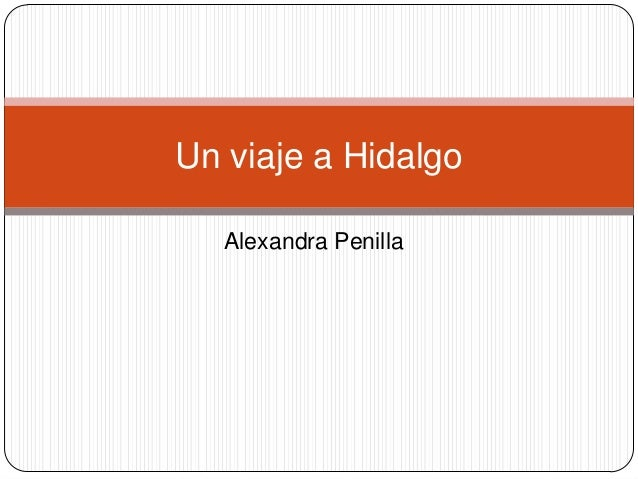 Alexandra PenillaUn viaje a Hidalgo