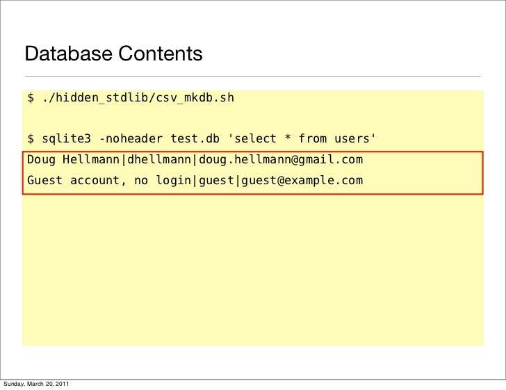 Database Contents $  /hidden_stdlib/csv_mkdb sh $