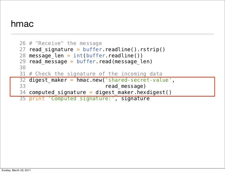 "hmac             26     # ""Receive"" the message             27     read_signature = buffer.readline().rstrip()            ..."