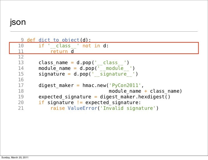 json              9 def dict_to_object(d):             10     if __class__ not in d:             11         return d      ...