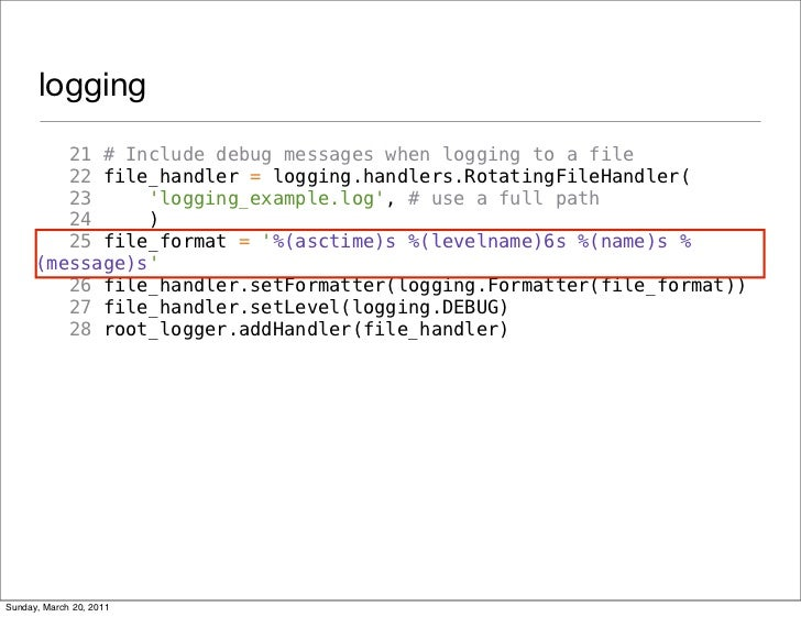 logging         21 # Include debug messages when logging to a file         22 file_handler = logging.handlers.RotatingFile...