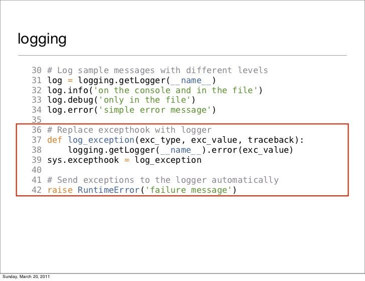 logging             30     # Log sample messages with different levels             31     log = logging.getLogger(__name__...