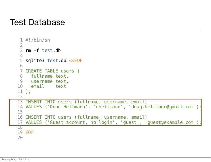 Test Database             1     #!/bin/sh             2             3     rm -f test.db             4             5     sq...