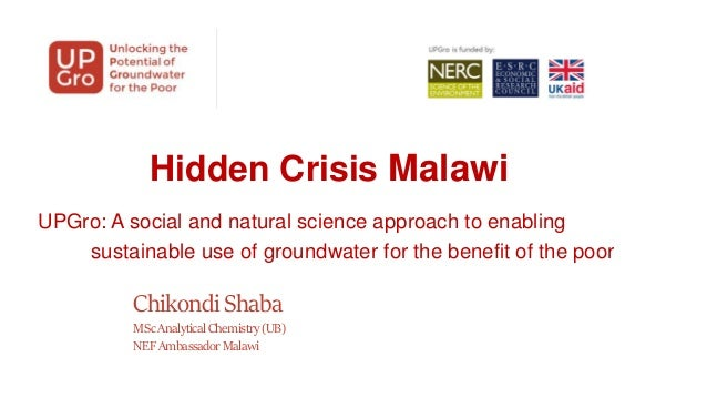 Hidden Crisis Malawi UPGro: A social and natural science approach to enabling sustainable use of groundwater for the benef...