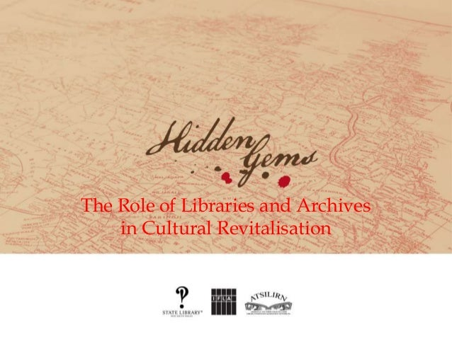 The Role of Libraries and Archives in Cultural Revitalisation