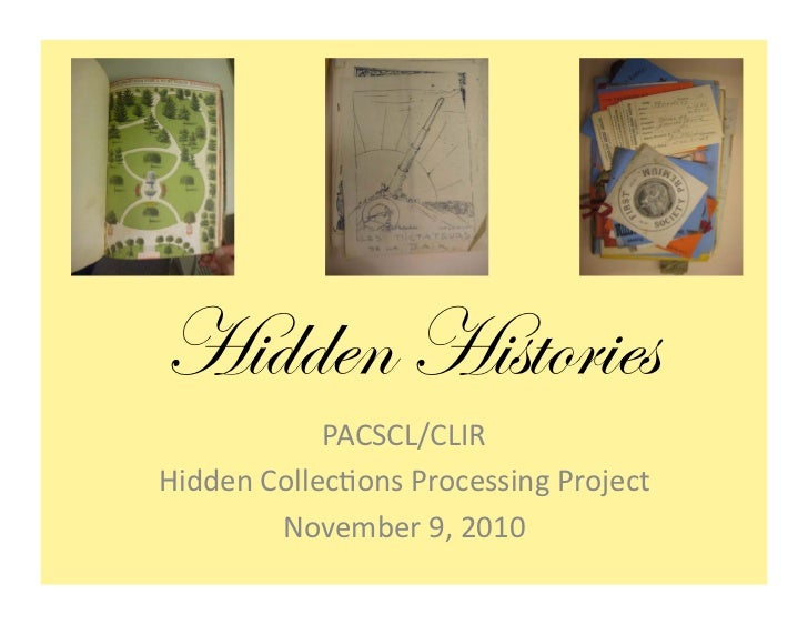 Hidden Histories            PACSCL/CLIR