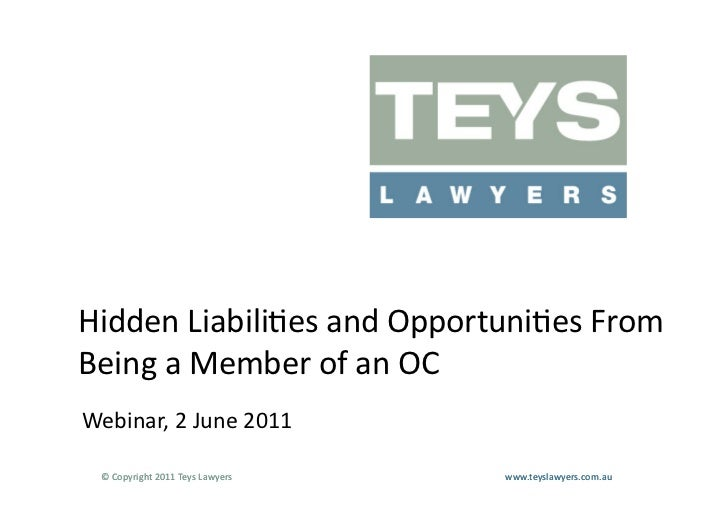 Hidden Liabili>es and Opportuni>es From Being a Member of an OC Webinar, 2 June 2011   © C...