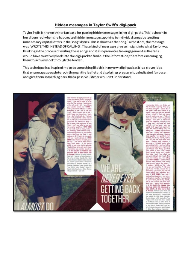 Hidden messages in Taylor Swift's digi-pack  Taylor Swift is known by her fan base for putting hidden messages in her digi...