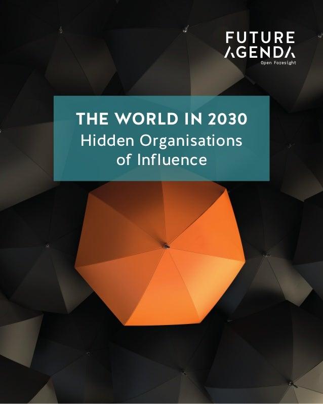 1 TheWorldin2030HiddenOrganisationsofInfluence THE WORLD IN 2030 Data Taxation THE WORLD IN 2030 Hidden Organisations of I...
