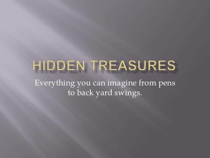 Everything you can imagine from pens        to back yard swings.