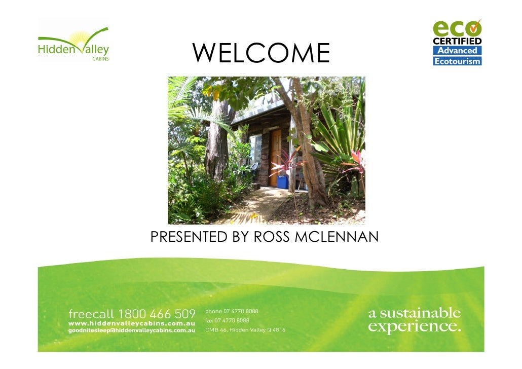 WELCOMEPRESENTED BY ROSS MCLENNAN