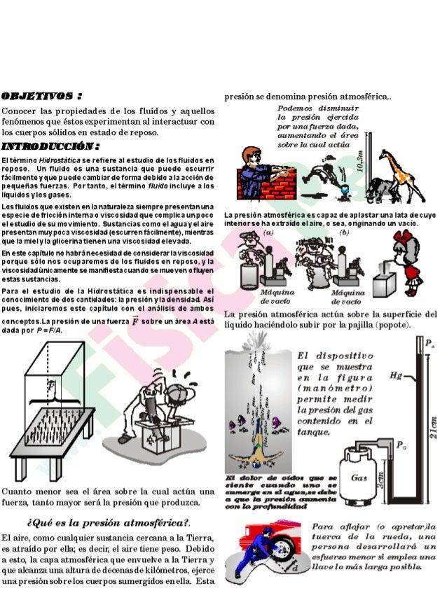 (IBJETIVDS 3  Conocer las propiedades de los fluídos y aquellos fenómenos que estos experimentam al interactuar con los cu...