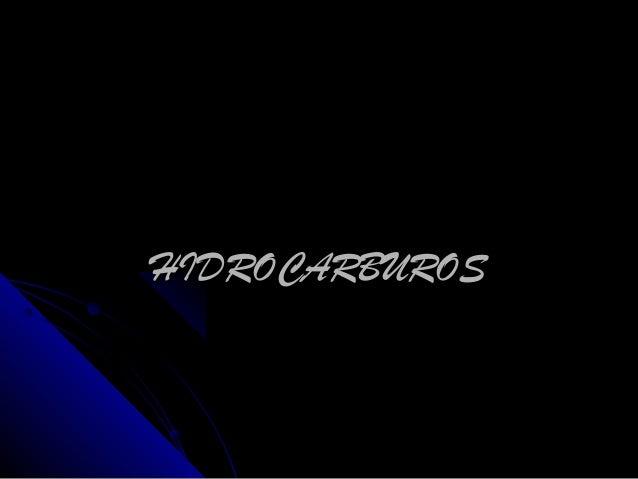 HIDROCARBUROSHIDROCARBUROS