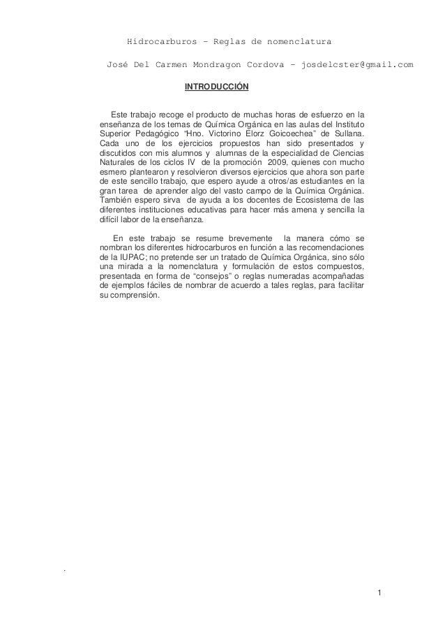 Hidrocarburos - Reglas de nomenclatura José Del Carmen Mondragon Cordova - josdelcster@gmail.com                       INT...