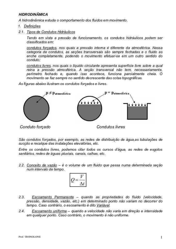 HIDRODINÂMICAA hidrodinâmica estuda o comportamento dos fluidos em movimento.1. Definições2.1. Tipos de Condutos Hidráulic...