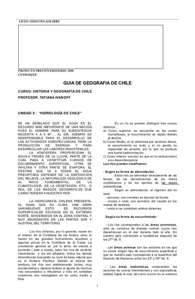 LICEO JOSEFINA AGUIRREPROYECTO PREUNIVERSITARIO 2000COYHAIQUE                                GUIA DE GEOGRAFIA DE CHILECUR...