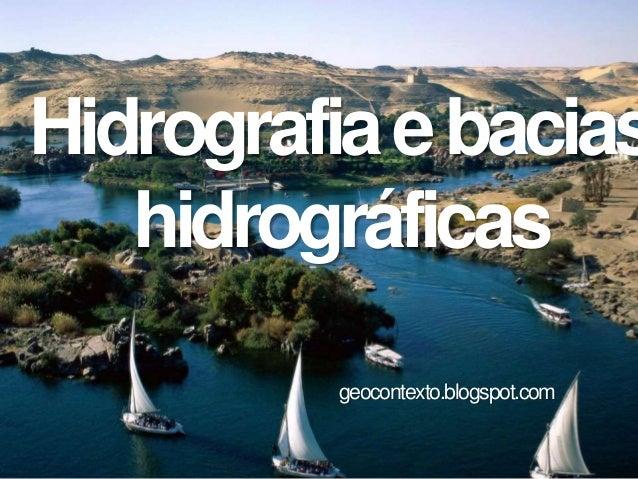 Hidrografiaebacias hidrográficas geocontexto.blogspot.com