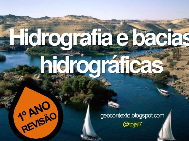Hidrografiaebacias hidrográficas geocontexto.blogspot.com @tojal7
