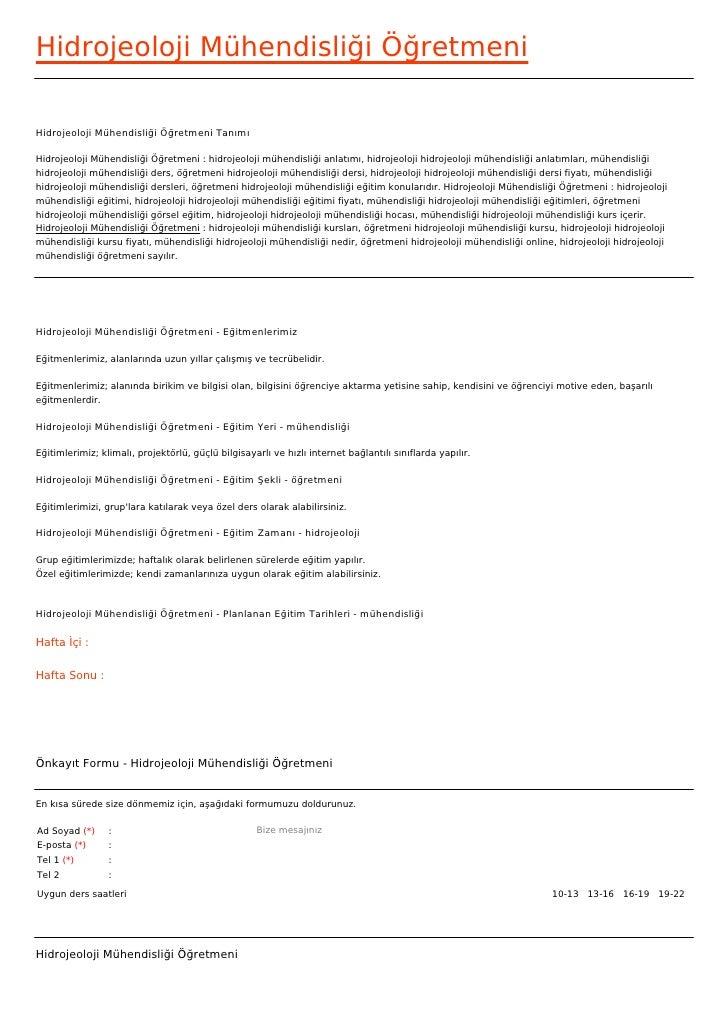 Hidrojeoloji Mühendisliği ÖğretmeniHidrojeoloji Mühendisliği Öğretmeni TanımıHidrojeoloji Mühendisliği Öğretmeni : hidroje...