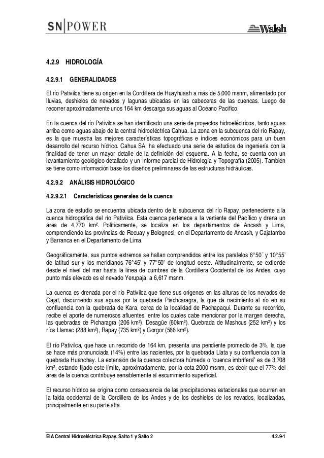 EIA Central Hidroeléctrica Rapay, Salto 1 y Salto 2 4.2.9-1 4.2.9 HIDROLOGÍA 4.2.9.1 GENERALIDADES El río Pativilca tiene ...