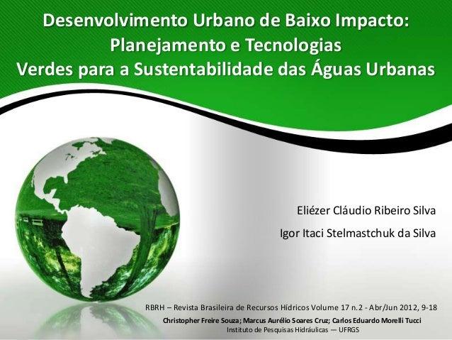 Desenvolvimento Urbano de Baixo Impacto: Planejamento e Tecnologias Verdes para a Sustentabilidade das Águas Urbanas  Elié...