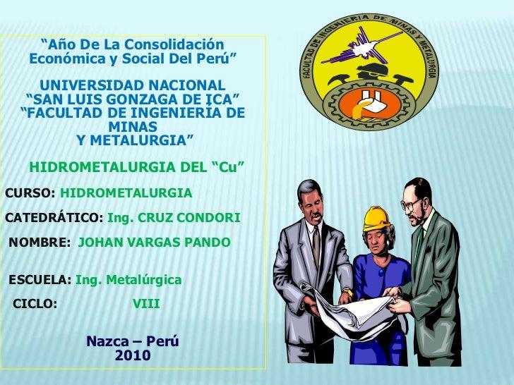 """""""Año De La Consolidación   Económica y Social Del Perú""""<br />UNIVERSIDAD NACIONAL<br />""""SAN LUIS GONZAGA DE ICA""""<br />""""FAC..."""