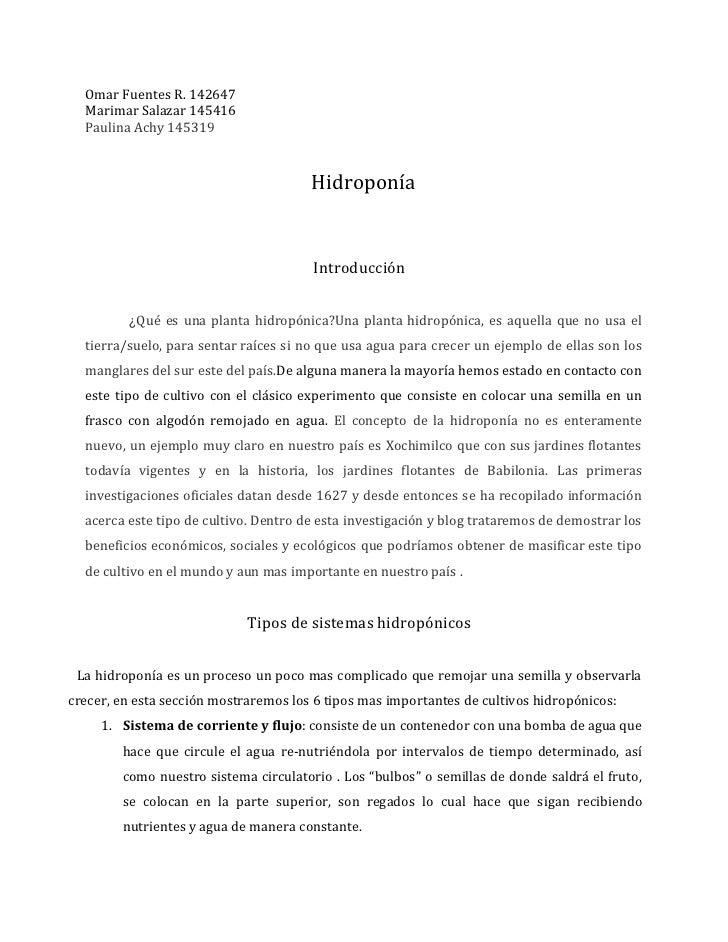 Omar Fuentes R. 142647  Marimar Salazar 145416  Paulina Achy 145319                                       Hidroponía      ...