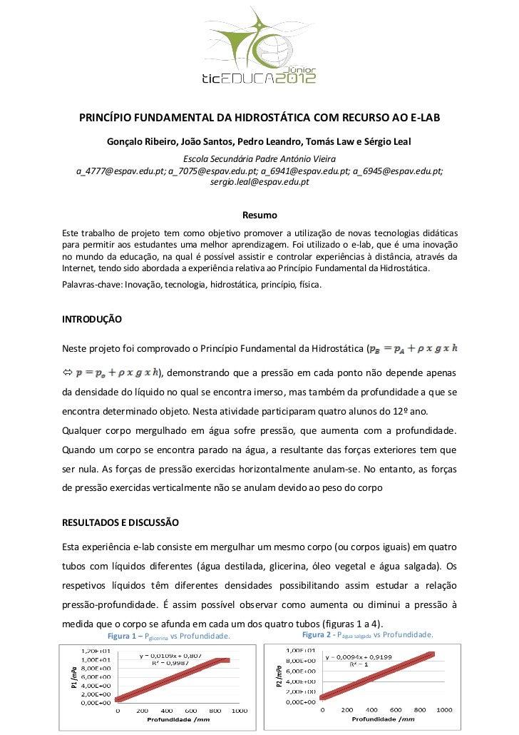 PRINCÍPIO FUNDAMENTAL DA HIDROSTÁTICA COM RECURSO AO E-LAB            Gonçalo Ribeiro, João Santos, Pedro Leandro, Tomás L...