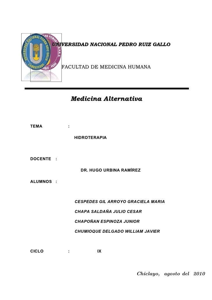 UNIVERSIDAD NACIONAL PEDRO RUIZ GALLO                   FACULTAD DE MEDICINA HUMANA                          Medicina Alte...