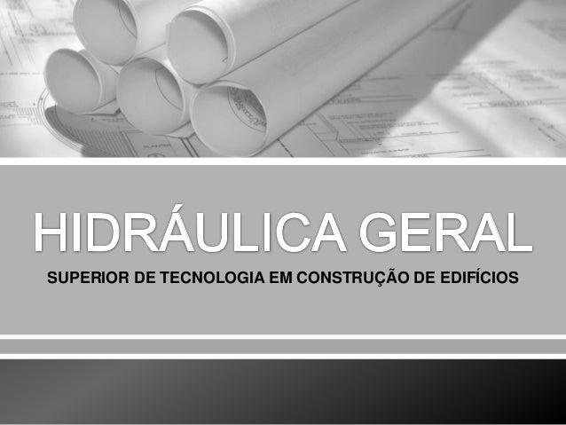 SUPERIOR DE TECNOLOGIA EM CONSTRUÇÃO DE EDIFÍCIOS