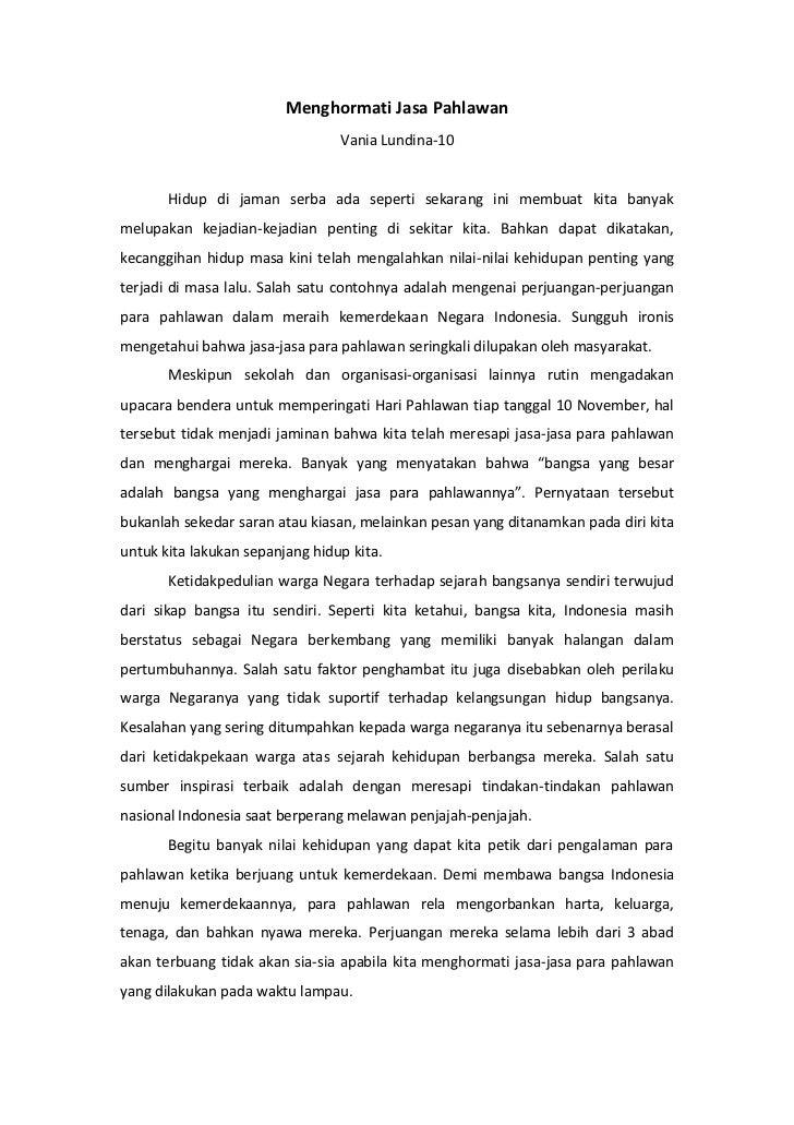 Menghormati Jasa Pahlawan<br />Vania Lundina-10<br />Hidup di jaman serba ada seperti sekarang ini membuat kita banyak mel...