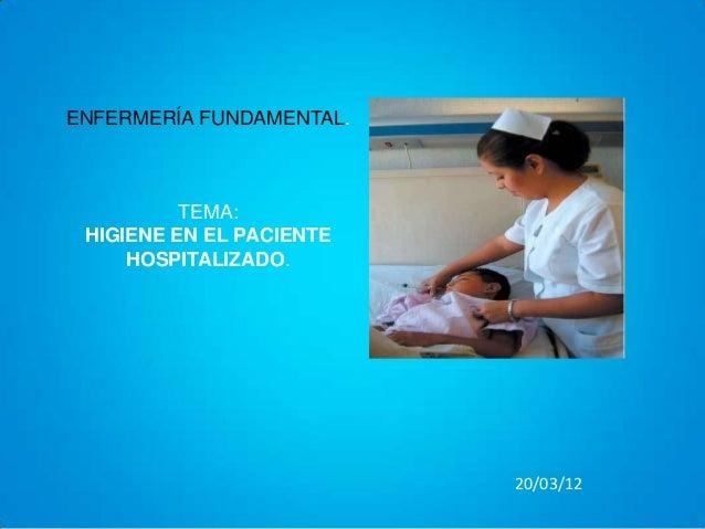 hiegiene del paciente hospitalizado - Bano General Del Paciente En Cama
