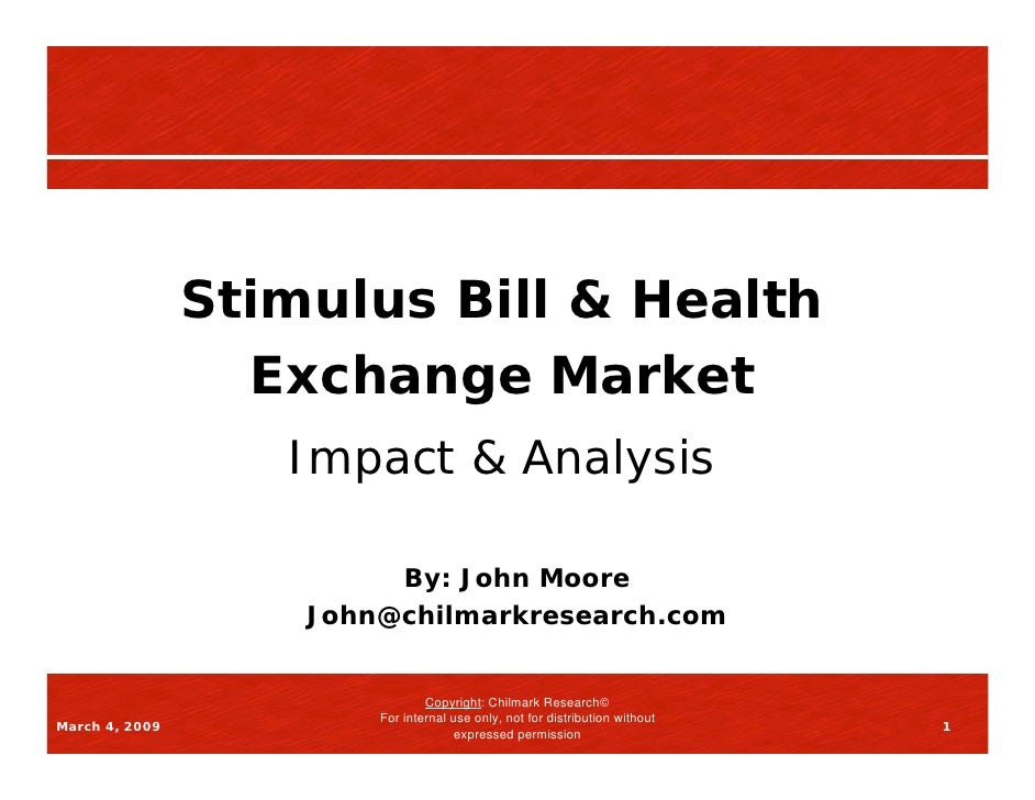 Stimulus Bill & Health                   Exchange Market                    Impact & Analysis                           By...