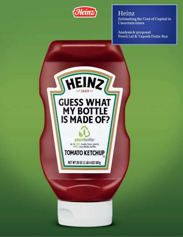 h j heinz estimating the cost of capital in uncertain times Given recent changes in market conditions and ongoing market uncertainty, an internal financial analyst at heinz must estimate the companys weighted average cost of capital (wacc).