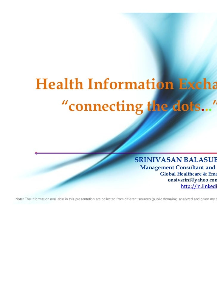 """Health Information Exchange               """"connecting the dots...""""                                                        ..."""
