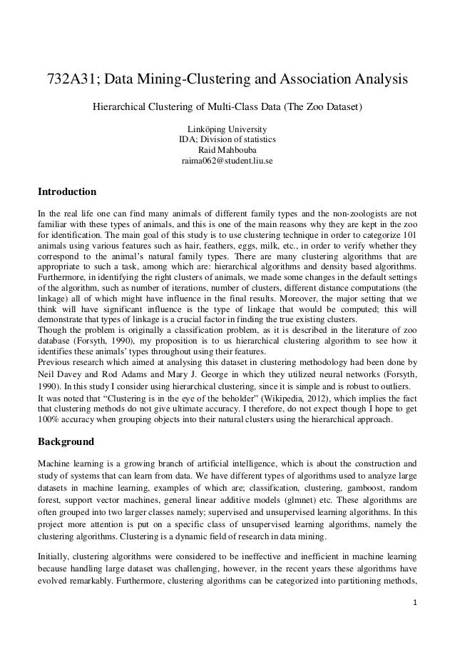 1 732A31; Data Mining-Clustering and Association Analysis Hierarchical Clustering of Multi-Class Data (The Zoo Dataset) Li...