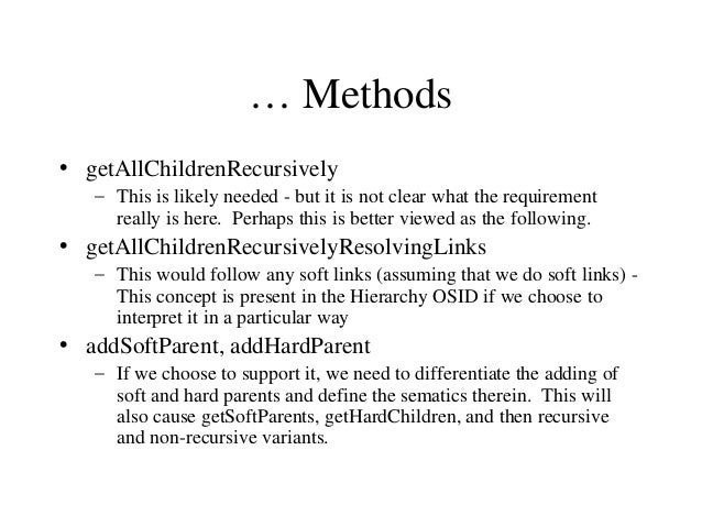 … Methods • getAllChildrenRecursively – This is likely needed - but it is not clear what the requirement really is here. P...