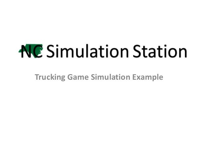 Trucking Game Simulation Example