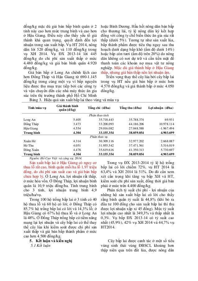 đồng/kg mặc dù giá bán bắp bình quân ở 2 tỉnh này cao hơn mức trung bình và cao hơn ở Hậu Giang. Điều này cho thấy yếu tố ...