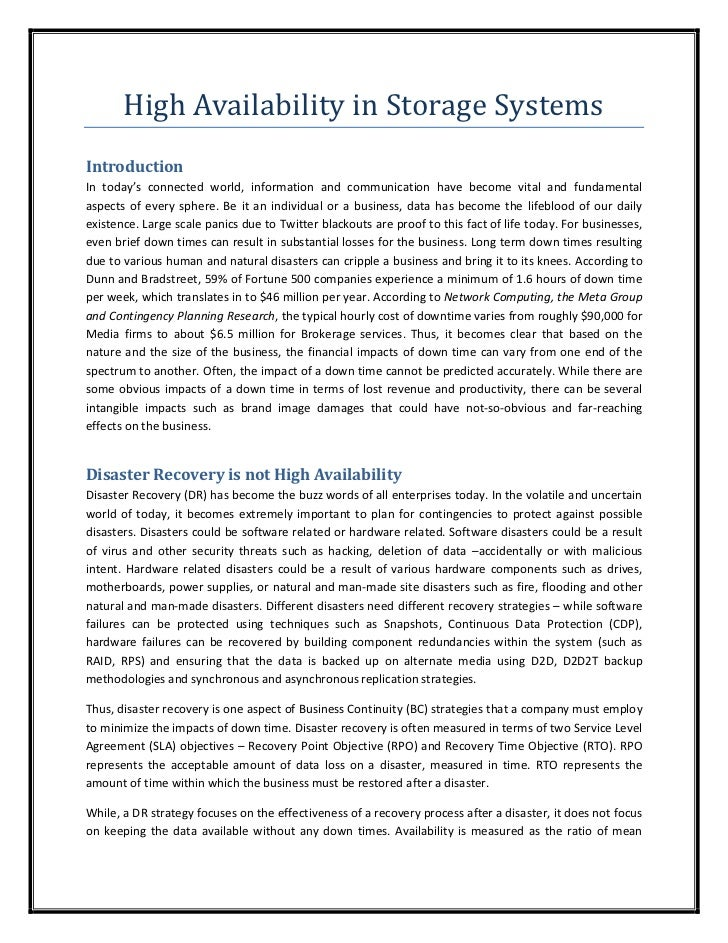 High Availability in Storage SystemsIntroductionIn today's connected world, information and communication have become vita...