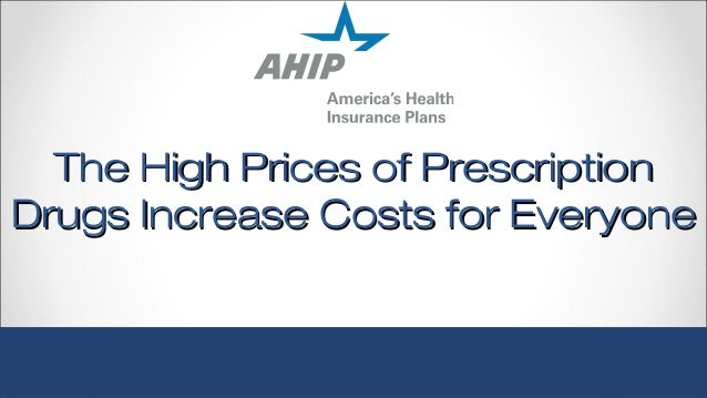 The High Prices of PrescriptionThe High Prices of Prescription Drugs Increase Costs for EveryoneDrugs Increase Costs for E...