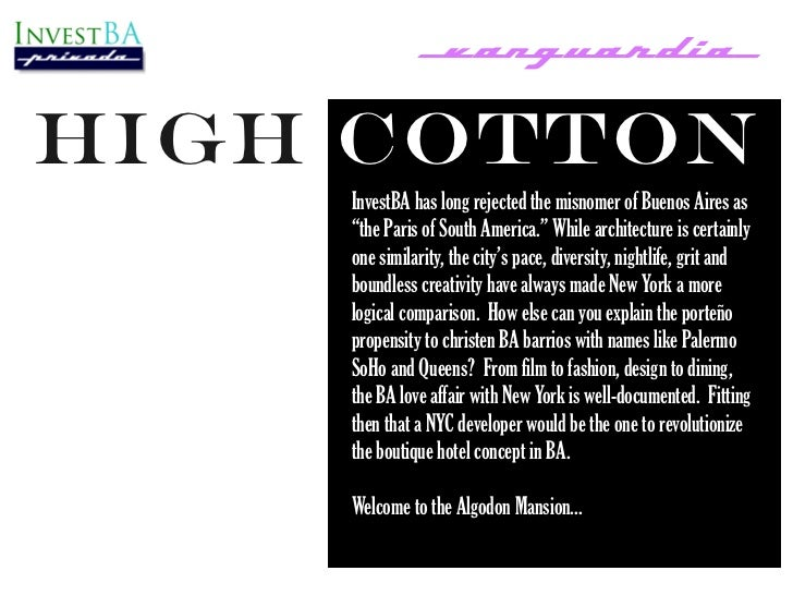 """_vanguardia_High Cotton    InvestBA has long rejected the misnomer of Buenos Aires as    """"the Paris of South America."""" Whi..."""