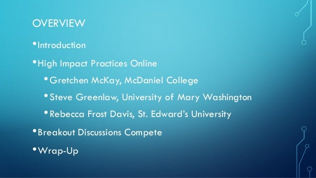 High-Impact Educational Practices in the Online Classroom? Slide 2